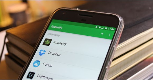 How To Optimize Your Android Battery's Life With Greenify PRO - Techfashy Official