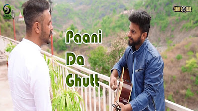 Paani Da Ghutt Lyrics - Gagg Brar | Latest Punjabi Songs 2017