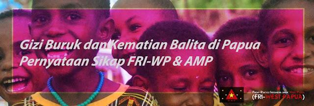 Kematian Balita dan Gizi Buruk, Ini Pernyataan Sikap Front Rakyat Indonesia dan Aliansi Mahasiswa Papua
