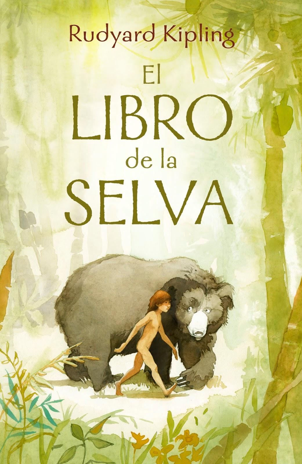 El libro de la selva (Reseña). ~ Lector promedio.