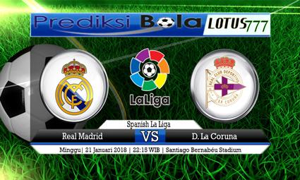 PREDIKSI SKOR Real Madrid vs D. La Coruna 21 Januari 2018