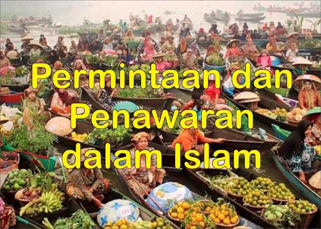Permintaan dan Penawaran dalam Islam