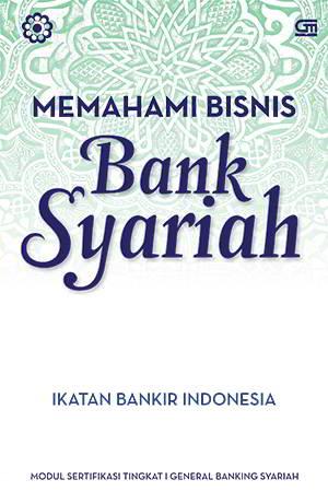 Memahami Bisnis Bank Syariah PDF Penulis Ikatan Bankir Indonesia Memahami Bisnis Bank Syariah PDF Penulis Ikatan Bankir Indonesia