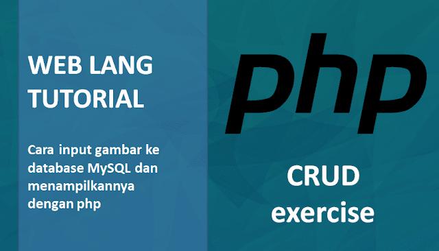 Cara Mudah Membuat Halaman Upload File Dan Halaman Tampil Gambar Dengan PHP dan MySQL