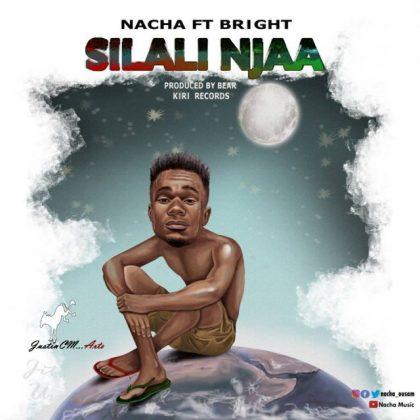 Download Mp3 | Nacha ft Bright - Silali Njaa