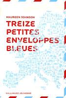 http://perfect-readings.blogspot.fr/2014/05/maureen-johnson-13-petites-enveloppes.html