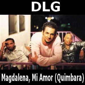 DLG - Magdalena, Mi Amor (Quimbara)