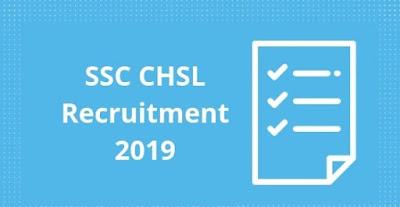 SSC CHSL 10+2 Recruitment 2019 Last Date 05-04-2019