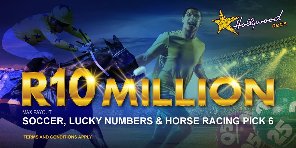 R10 Million Max Payout - Hollywoodbets - Soccer, Lucky Numbers, Horse Racing Pick 6