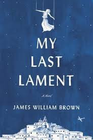https://www.goodreads.com/book/show/31146821-my-last-lament?from_search=true