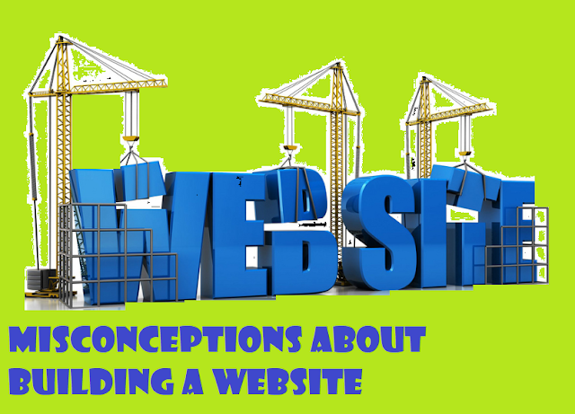 Misconceptions About Building A Website