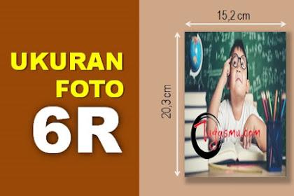 Ukuran Foto 6R dalam MM, CM, Inch dan Pixel Berapa?