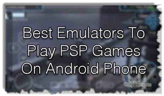 play-psp-games-on-android-phone-smoothly