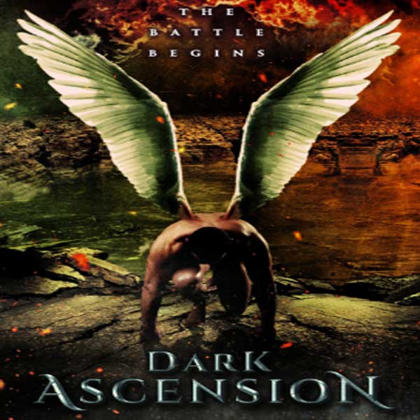 Dark Ascension, Film Dark Ascension, Dark Ascension Synopsis, Dark Ascension Trailer, Dark Ascension Review, Download Poster Film Dark Ascension 2017