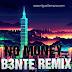 Galantis - No Money (B3nte Remix)