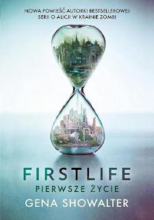 """""""Firstlife.Pierwsze życie"""" Gena Showalter"""