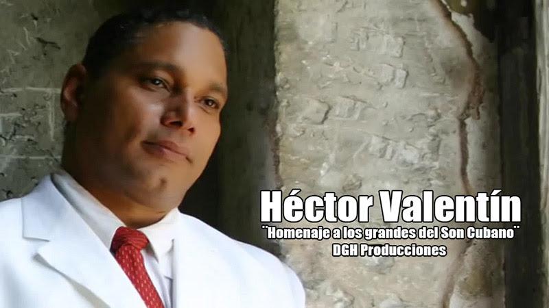Héctor Valentín - ¨Homenaje a los grandes del Son Cubano¨ - Videoclip - Dirección: Dagoberto A. González. Portal Del Vídeo Clip Cubano - 01