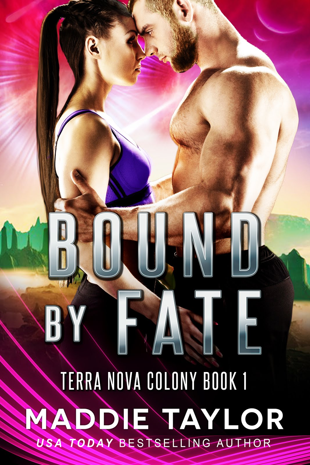 NEW!  Bound By Fate, Terra Nova Colony Book 1
