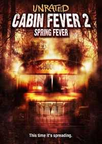 Cabin Fever 2 Spring Fever 300mb Hindi Dubbed Movie Free Download Dual Audio