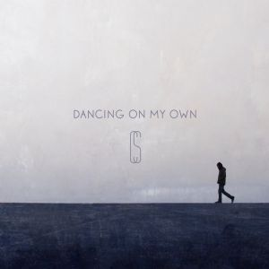 Dancing on my own - Calum Scott