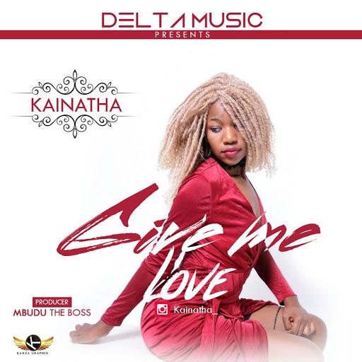 Kainatha - Give Me Love | MP3 Download