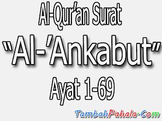 bacaan suratAl-'Ankabut, terjemahan surat Al-'Ankabut, latin surat Al-'Ankabut, Al-Qur'an surat Al-'Ankabut