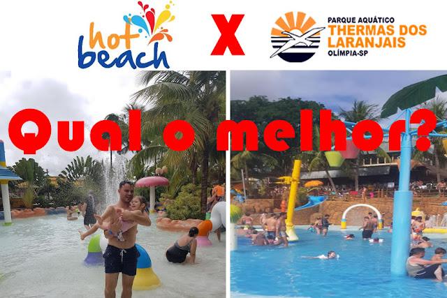 Parque Hot Beach x Thermas dos Laranjais - Qual a melhor opção em Olímpia?