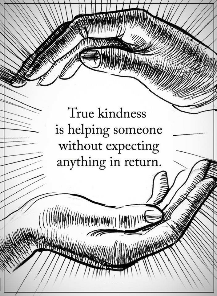 Helping And Expecting Anything In Return Is Business Not Kindness Awesome Quotes About Helping