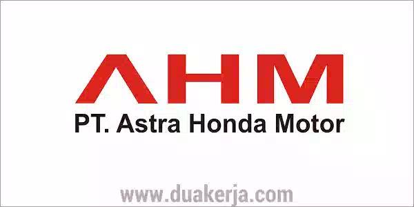 Penerimaan Calon Pegawai PT Astra Honda Motor Terbaru 2019