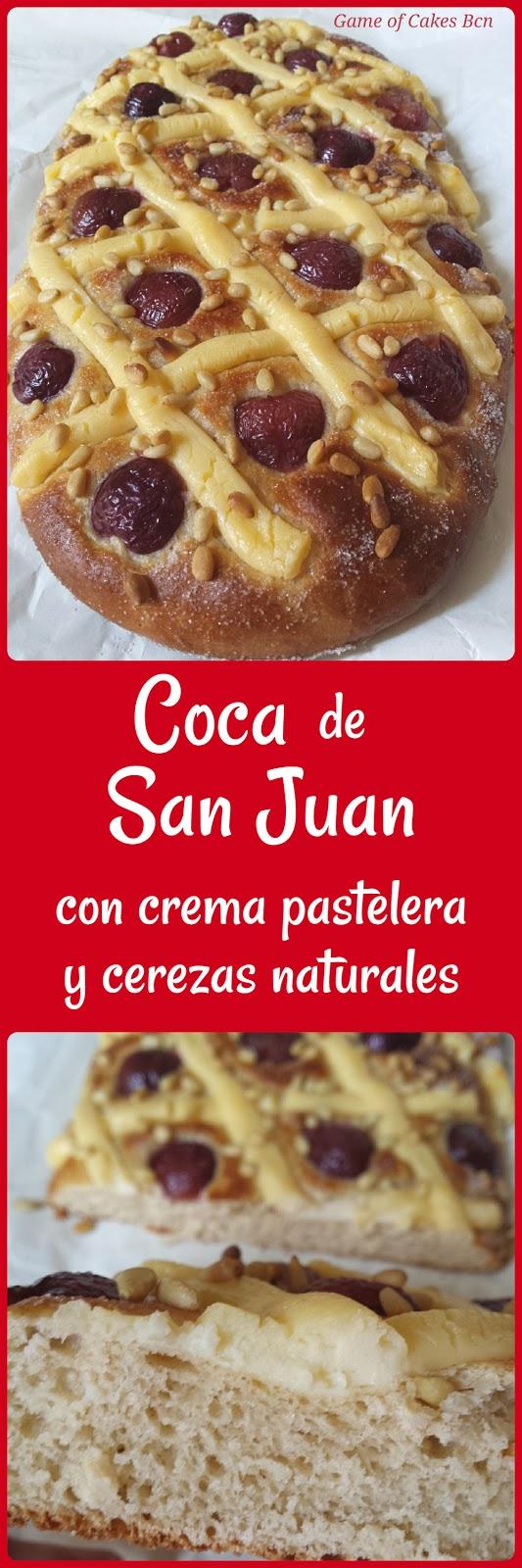 Coca de San Juan con crema pastelera y cerezas naturales, coca de sant joan, Game of Cakes Bcn
