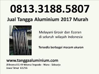 Jual tangga aluminium 2017 murah