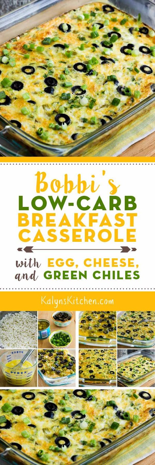 Bobbi's Low-Carb Breakfast Casserole with Egg, Cheese, and Green ...