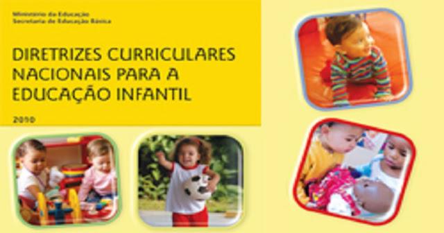 Acesse as Diretrizes Curriculares Nacionais para a Educação Infantil