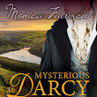 Mysterious Mr. Darcy by Monica Fairview