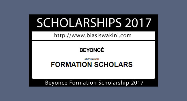 Beyonce Formation Scholarship 2017