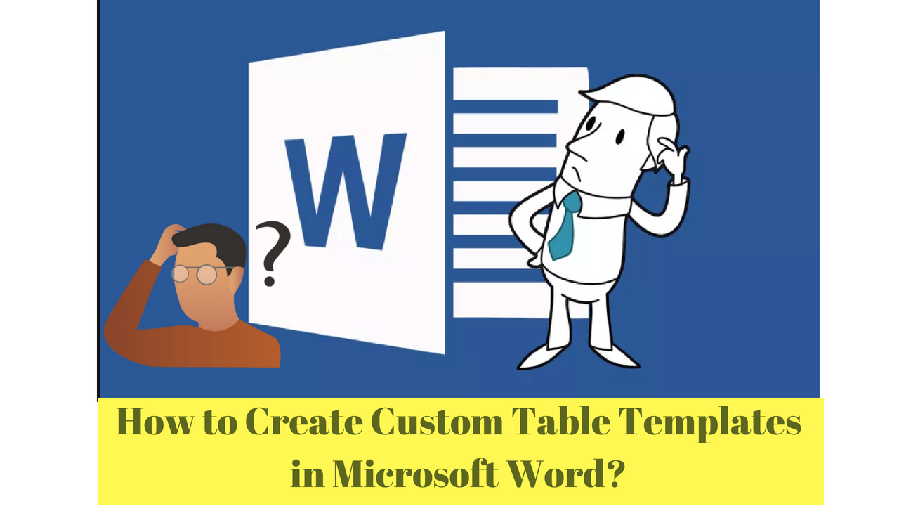 how to create custom table templates in microsoft word fromsovan