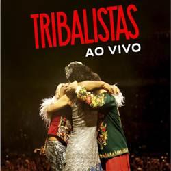 Baixar CD Tribalistas Ao Vivo - Tribalistas 2019 Grátis