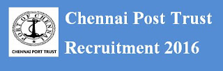 Chennai Port trust Key Punch Operator recruitment 2016
