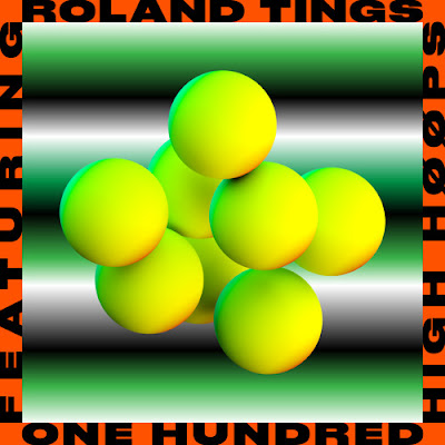 "Roland Tings reveals new track ""One Hundred"" ft HIGH HØØPS"