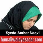 http://www.humaliwalayazadar.com/2016/04/syeda-amber-naqvi-manqabat-2016.html