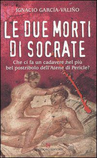Le due morti di Socrate