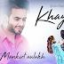 KHAYAL LYRICS - Mankirt Aulakh | Desi Crew