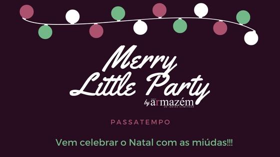 Passatempo Jantar de Natal - Merry Little Party!