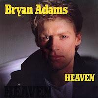Heaven. Bryan Adams