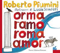 Nuove Edizioni Romane Roberto Piumini E La Leggenda Di Roma In