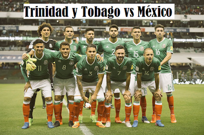 Donde seguir en vivo Trinidad y Tobago vs Mexico eliminatorias hexagonal