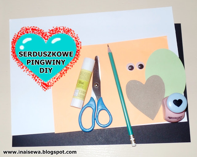 http://inaisewa.blogspot.com/2017/02/serduszkowe-pingwiny-diy-projekt.html