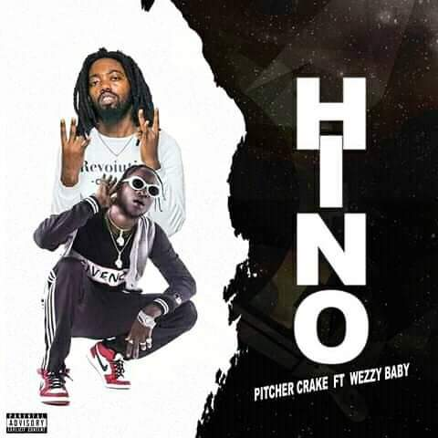 Pitcher Crake ft. Weezy Baby - Hino