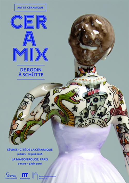 CERAMIX, de Rodin à Schütte du 9/03 au 12/06 - Maison Rouge, Paris /Sèvres - Cité de la céramique