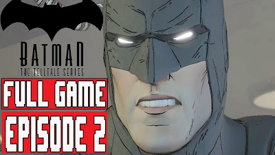 Batman episode 2 game free donwload for pc